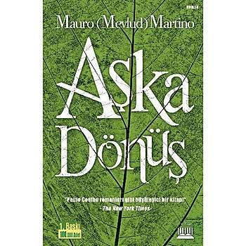 Aþka Dönüþ - Mauro (Mevlud) Martino