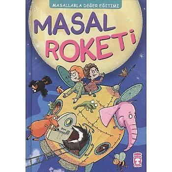 Masal Roketi - Müjgan Þeyhi - Timaþ Çocuk