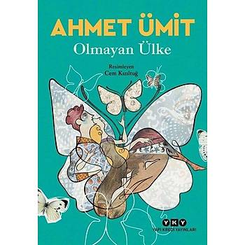 Olmayan Ülke - Ahmet Ümit - Yapı Kredi Yayınları