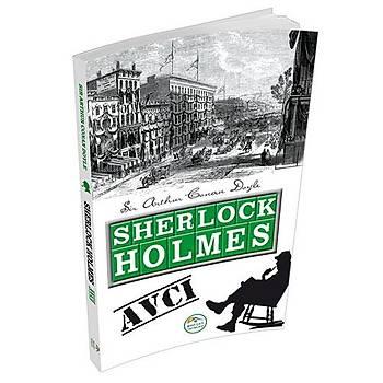 Sherlock Holmes: Avcý - Maviçatý Yayýnlarý