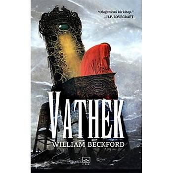Vathek - William Beckford - Ýthaki Yayýnlarý
