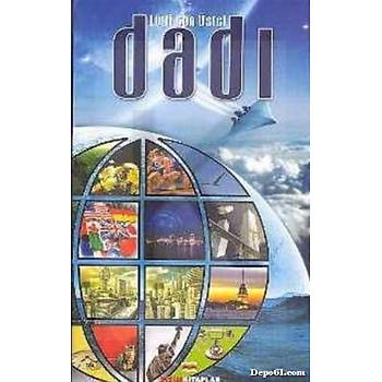Dadý / Lütfi Can Üstel / Bizim Kitaplar Yayýnevi