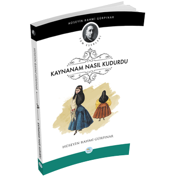 Maviçatý Yayýnlarý - Kaynanam Nasýl Kudurdu- Hüseyin Rahmi Gürpýnar