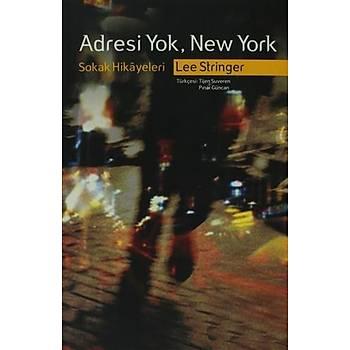 Adresi Yok, New York Sokak Hikâyeleri