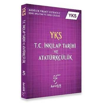Karekök YKS T.C. Inkýlap Tarihi Ve Atatürkçülük Konu Anlatýmlý