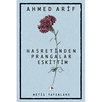 Hasretinden Prangalar Eskittim - Ahmed Arif - Metis Yayýnlarý