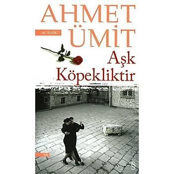 Aþk Köpekliktir - Ahmet Ümit - Everest Yayýnlarý