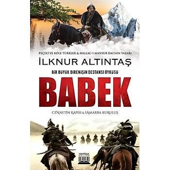 Babek - Ýlknur Altýntaþ - Anatolia Kitap
