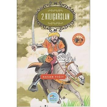 Büyük Sultanlar Serisi 4 - 2. Kýlýçarslan - Maviçatý Yayýnlarý - Hasan Yiðit