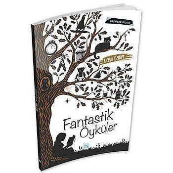 Fantastik Öyküler - Derya Öztürk - Maviçatý Yayýnlarý