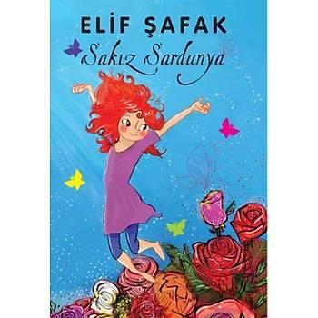 Sakýz Sardunya - Elif Þafak - Doðan Egmont
