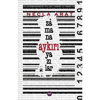 Zamana Aykýrý Yazýlar - Necla Arat - Aya Kitap