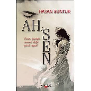 Ah/Sen - Hasan Suntur - Kerasus Yayýnlarý