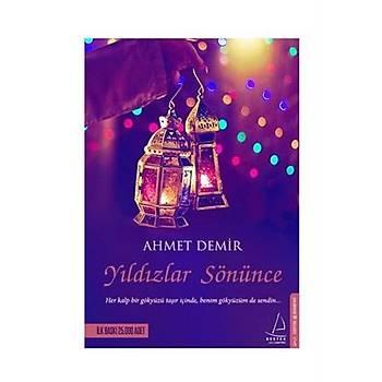 Yýldýzlar Sönünce - Ahmet Demir - Destek Yayýnlarý
