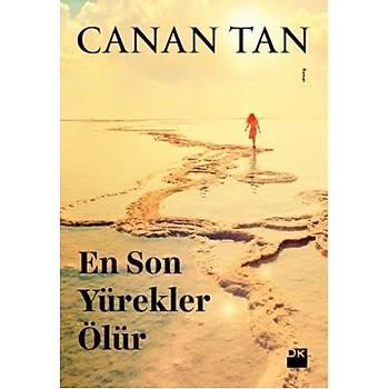 En Son Yürekler Ölür - Canan Tan - Doðan Kitap