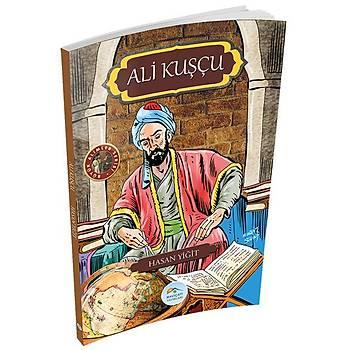 Maviçatý Yayýnlarý - Büyük Alimler - Ali Kuþçu - Hasan Yiðit