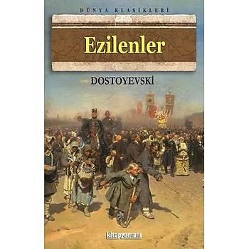 Ezilenler -  Kitap Zamaný Yayýnlarý - Fyodor Mihailoviç