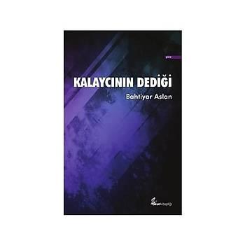Kalaycýnýn Dediði -  Bahtiyar Aslan - Okur Kitaplýðý