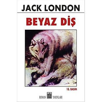 Beyaz Diþ - Jack London - Oda Yayýnlarý