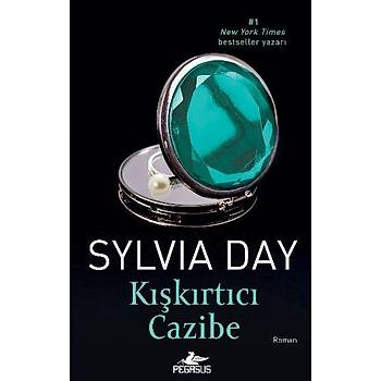 Kýþkýrtýcý Cazibe - Sylvia Day - Pegasus Yayýnlarý
