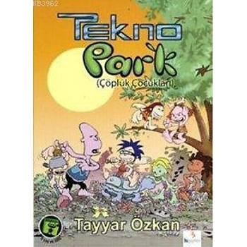 Teknopark 1 - Çöplük Çocuklarý-Tayyar Özkan