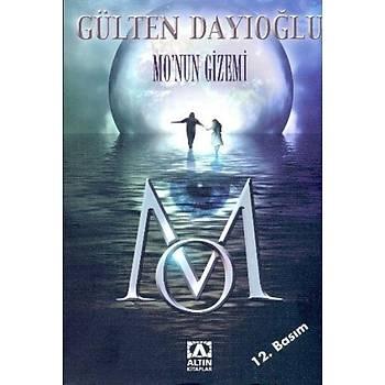 Mo'nun Gizemi - Gülten Dayýoðlu - Altýn Kitaplar