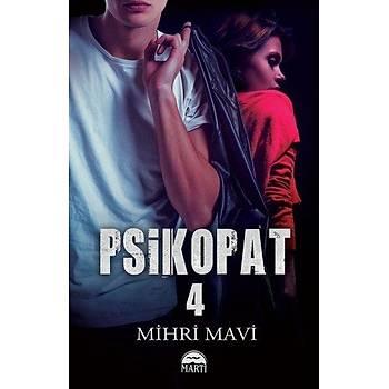 Psikopat 4 (Ciltli) - Mihri Mavi - Martý Yayýnlarý