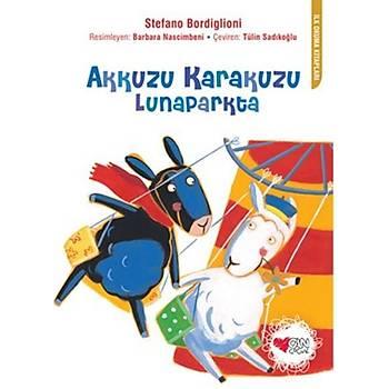 Akkuzu Karakuzu Lunaparkta - Stefano Bordiglioni - Can Çocuk Yayýnlarý
