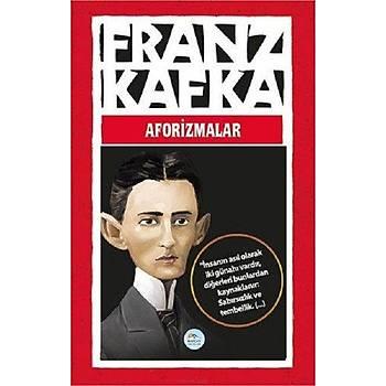 Aforizmalar - Franz Kafka - Maviçatý Yayýnlarý
