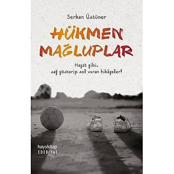 Hükmen Maðluplar - Serkan Üstüner - Hayykitap