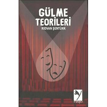 Gülme Teorileri - Rýdvan Þentürk - Rasyo Yayýnlarý