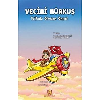 Vecihi Hürkuþ - Ahmet Haldun Terzioðlu - Panama Yayýncýlýk
