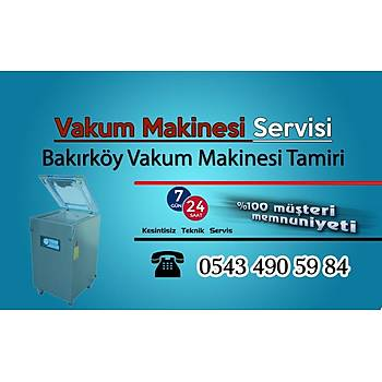Ýstanbul Bakýrköyde Vakum Makinesi Teknik Servisi - Tamiri