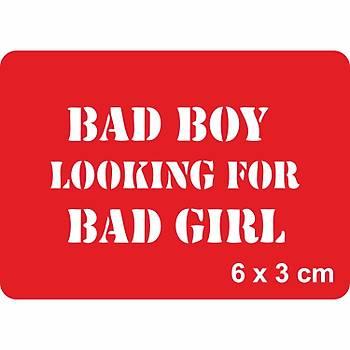 Bad Boy Looking For Bad Girl Tattoo Dövme Þablonu Kýna Deseni