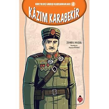 Kurtuluþ Savaþý Kahramanlarý-4 KÂZIM KARABEKÝR /Zehra Aygül