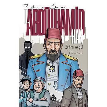 II. Abdülhamid Han (Payitahtýn Sultaný) / Zehra Aygül