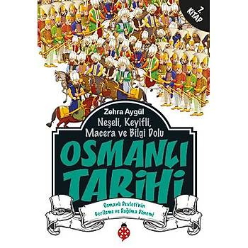 Osmanlý Tarihi - 7 / Zehra Aygül