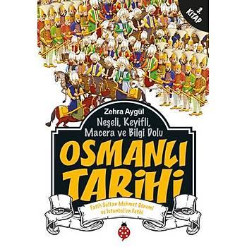 Osmanlý Tarihi - 3 / Zehra Aygül