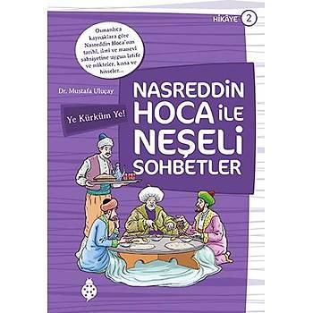Nasreddin Hoca ile Neþeli Sohbetler - 2 / Ye Kürküm Ye!