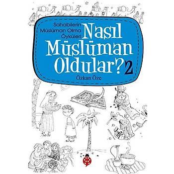 Nasýl Müslüman Oldular? - 2