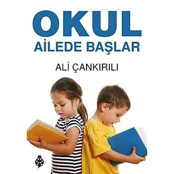 Okul Ailede Baþlar