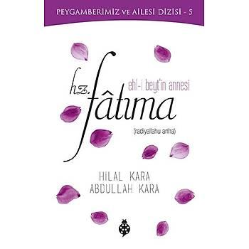 Hz. Fatýma (Ehl-i Beyt'in Annesi)