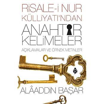 Risale-i Nur Külliyatý'ndan Anahtar Kelimeler