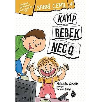 Sabri Cemil - 4 / Kayýp Bebek Neco