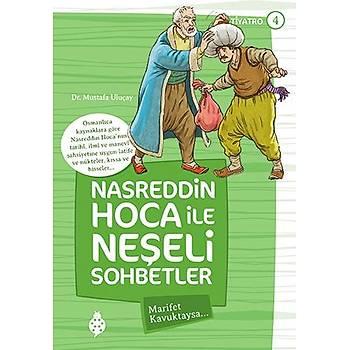 Nasreddin Hoca ile Neþeli Sohbetler - 4 / Marifet Kavuktaysa...