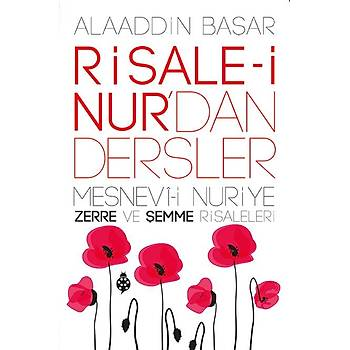 Risale-i Nur'dan Dersler / Zerre ve Şemme