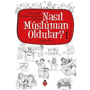 Nasýl Müslüman Oldular? - 1
