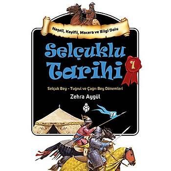 Selçuklu Tarihi - 1 / Zehra Aygül