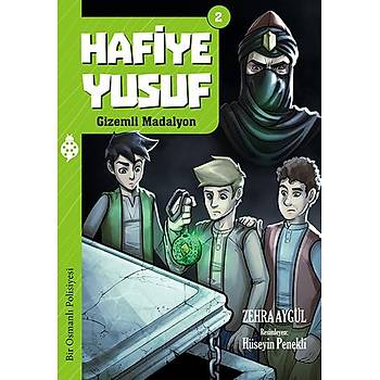 Hafiye Yusuf - 2 / Gizemli Madalyon / Zehra Aygül