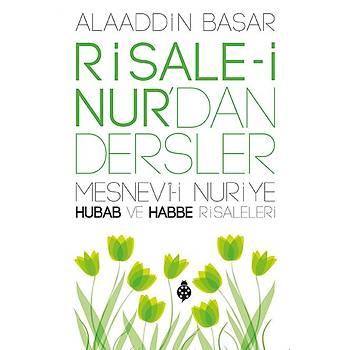 Risale-i Nur'dan Dersler / Hubab ve Habbe
